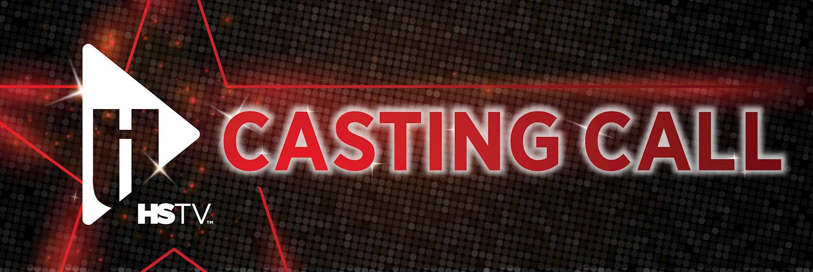 HSTV Casting Call